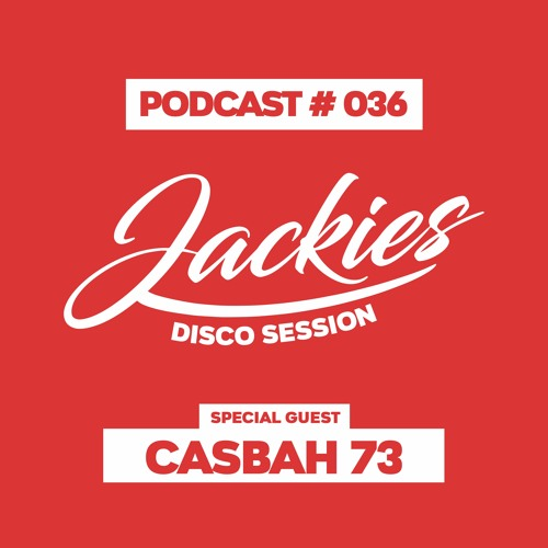 """Jackies Music Disco Session #036 - """"Casbah 73"""""""