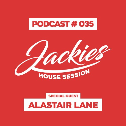 """Jackies Music Eclectic Session #035 - """"Alastair Lane"""""""