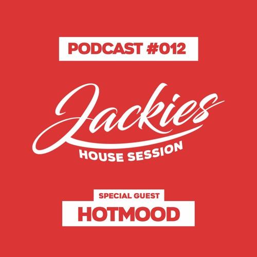 "Jackies Music House Session #012 - ""Hotmood"""