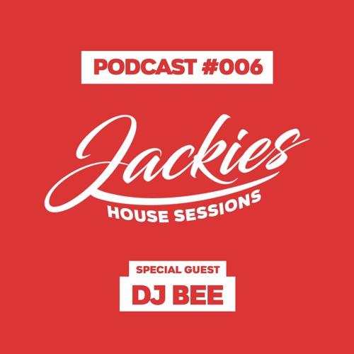 "Jackies Music House Sessions #006 - ""Dj Bee"""