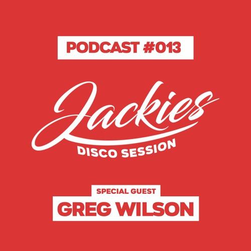 "Jackies Music Disco Session #013 - ""Greg Wilson"""