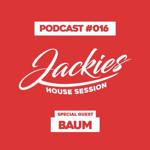 "Jackies Music House Session #016 - ""Baum"""