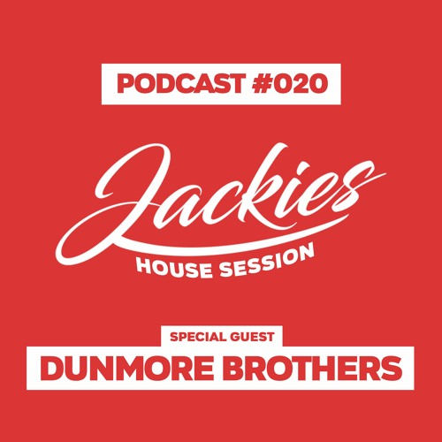 """Jackies Music House Session #020 - """"Dunmore Brothers"""""""