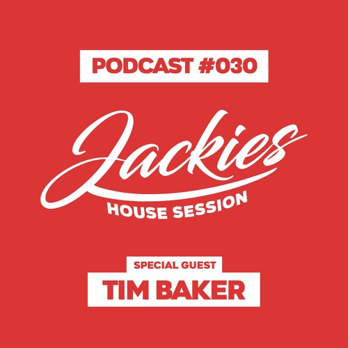 "Jackies Music House Session #030 - ""Tim Baker"""